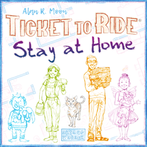 Ticket to Ride Stay at Home
