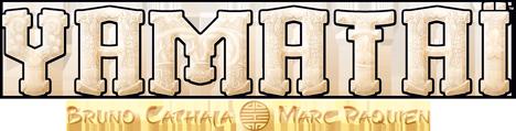 Yamataï – un jeu de Bruno Cathala et Marc Paquien, publié par Days of Wonder